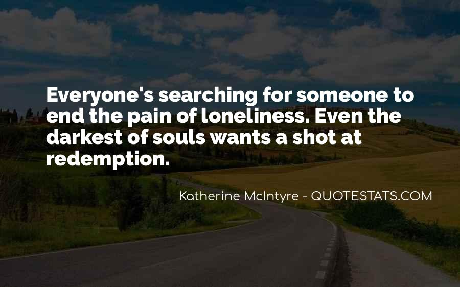 Everyone Wants Someone Quotes #1702903