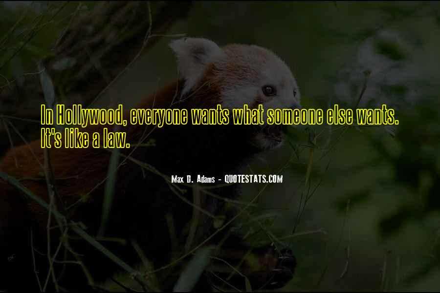 Everyone Wants Someone Quotes #91908