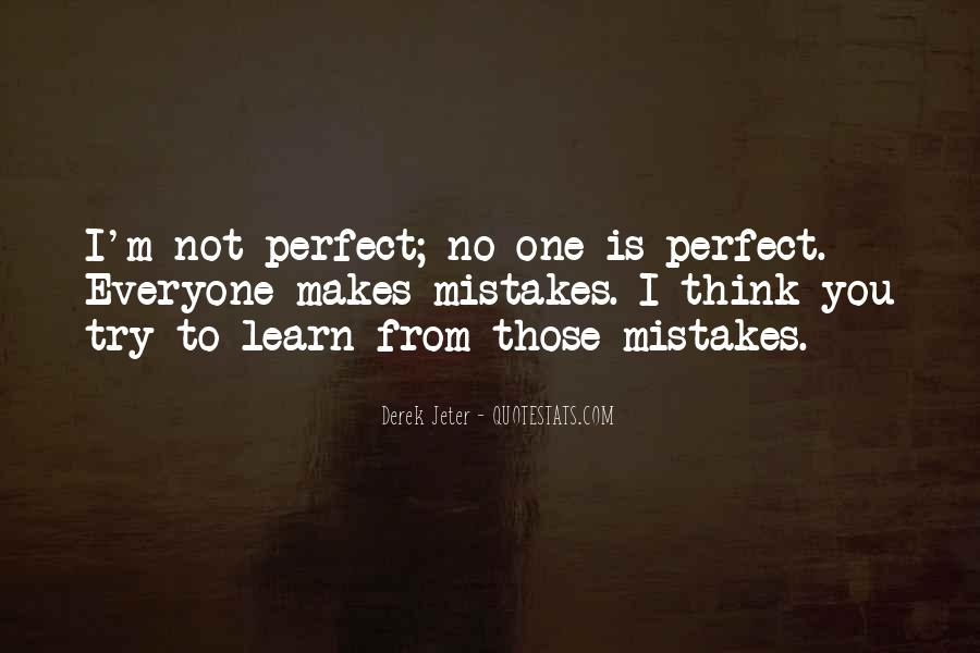 Top 43 Everyone\'s Not Perfect Quotes: Famous Quotes ...