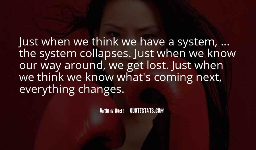 Everything Collapses Quotes #1340084