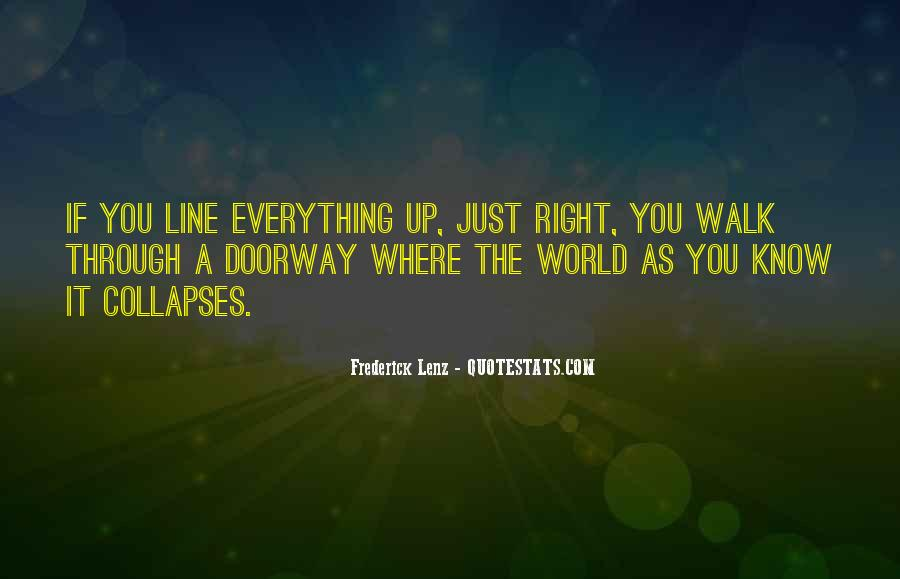 Everything Collapses Quotes #1858821