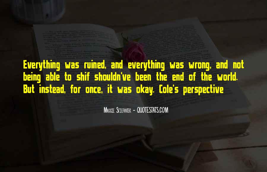 Everything Goes Wrong At Once Quotes #659444