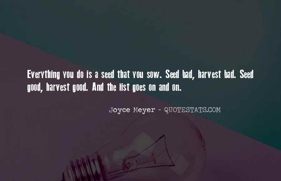 Everything Good Goes Bad Quotes #1694117