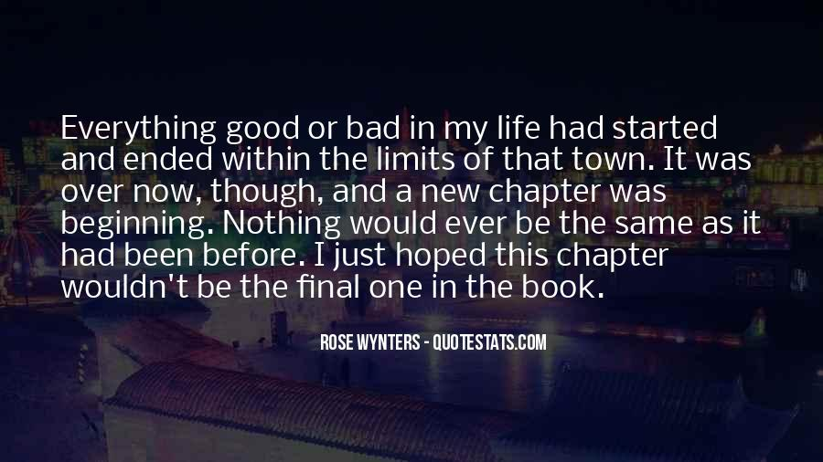 Everything Good Goes Bad Quotes #192795