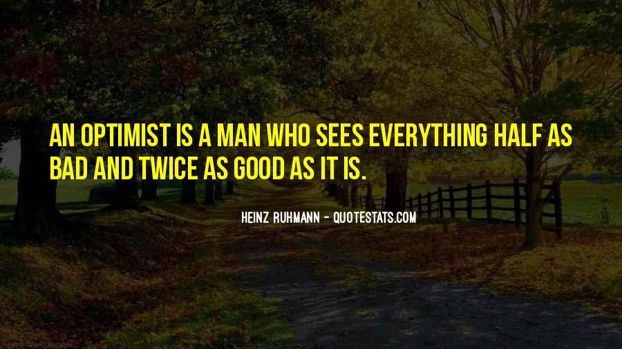 Everything Good Goes Bad Quotes #83258