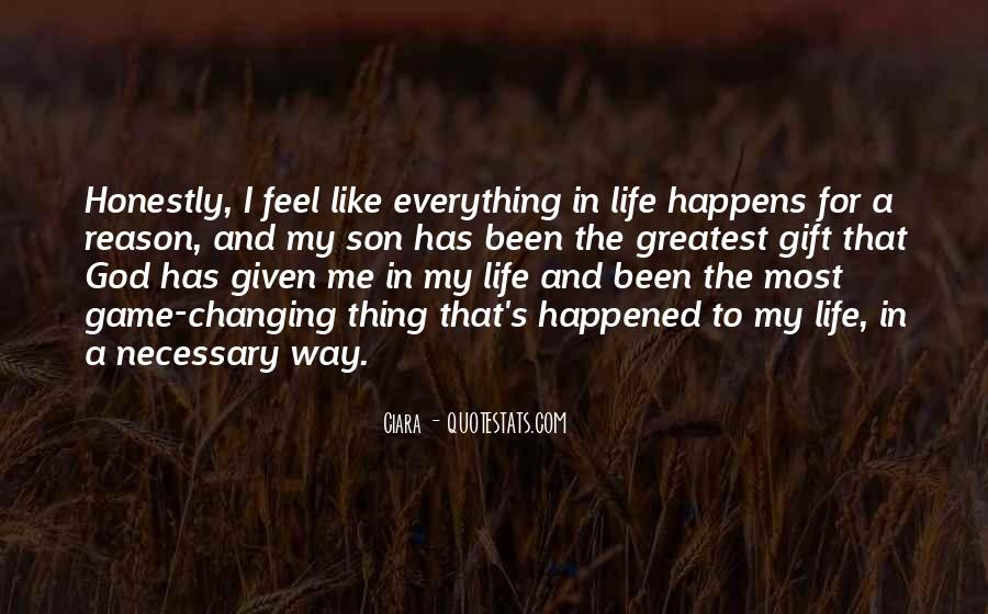 Everything Happens Has A Reason Quotes #1173587