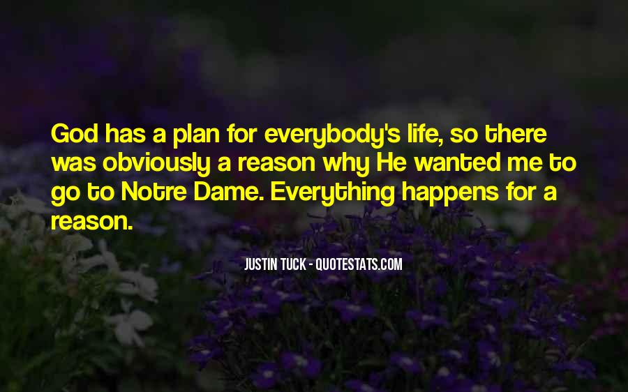 Everything Happens Has A Reason Quotes #1210880