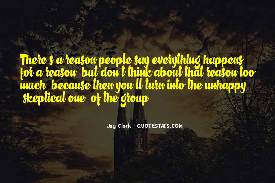 Everything Happens Has A Reason Quotes #206084