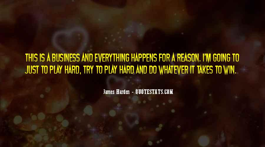 Everything Happens Has A Reason Quotes #252756