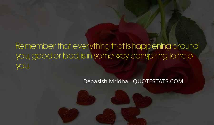 Everything Happens Has A Reason Quotes #409174