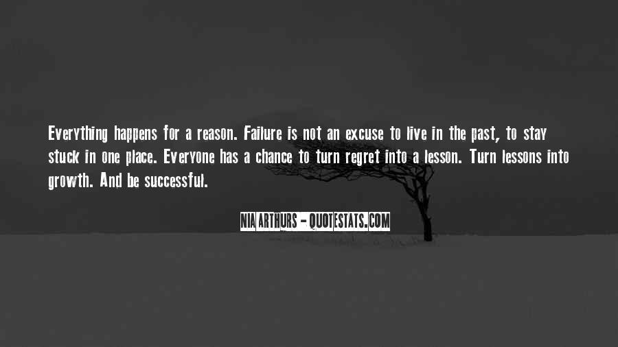 Everything Happens Has A Reason Quotes #731071