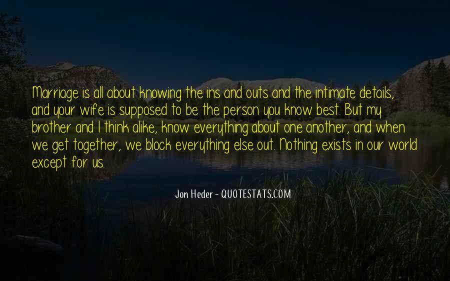 Everything I Know Quotes #32053