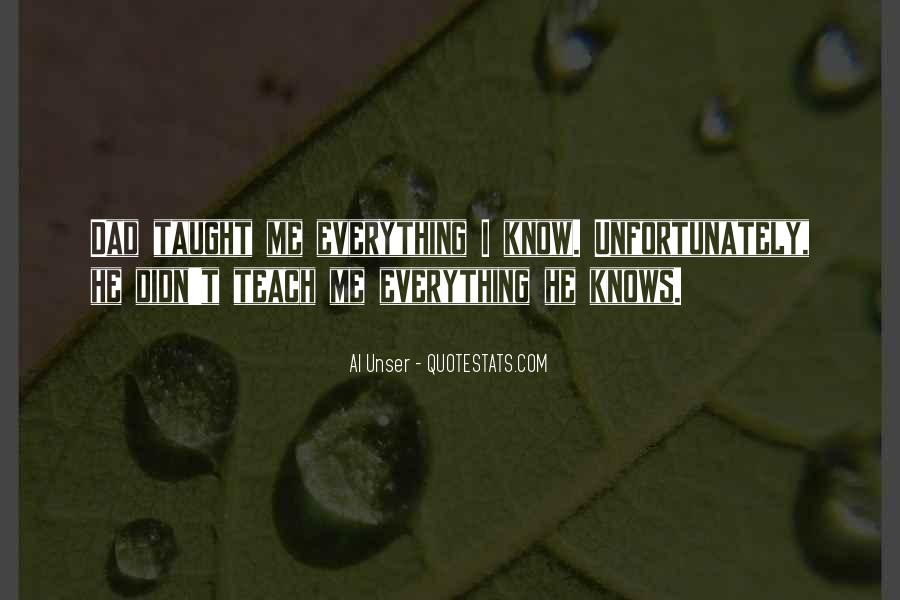 Everything I Know Quotes #59268