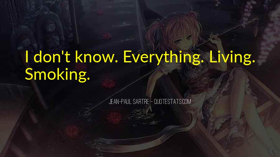 Everything I Know Quotes #75725