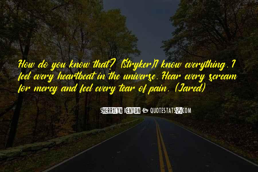 Everything I Know Quotes #9705