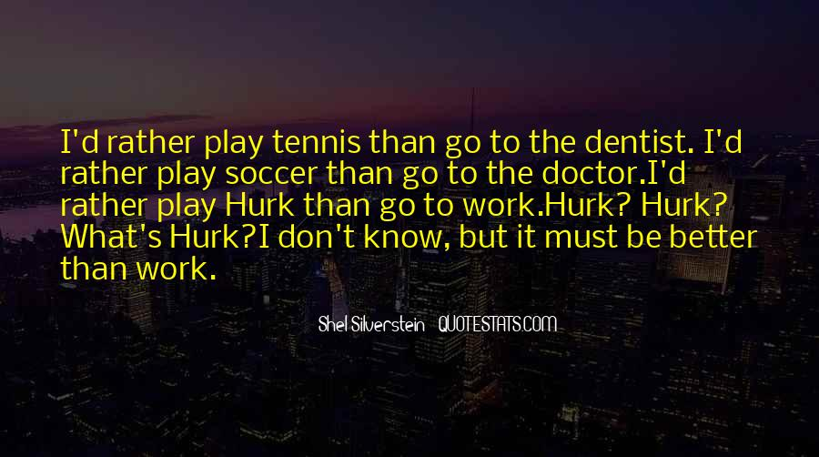 Quotes About Hurk #44774