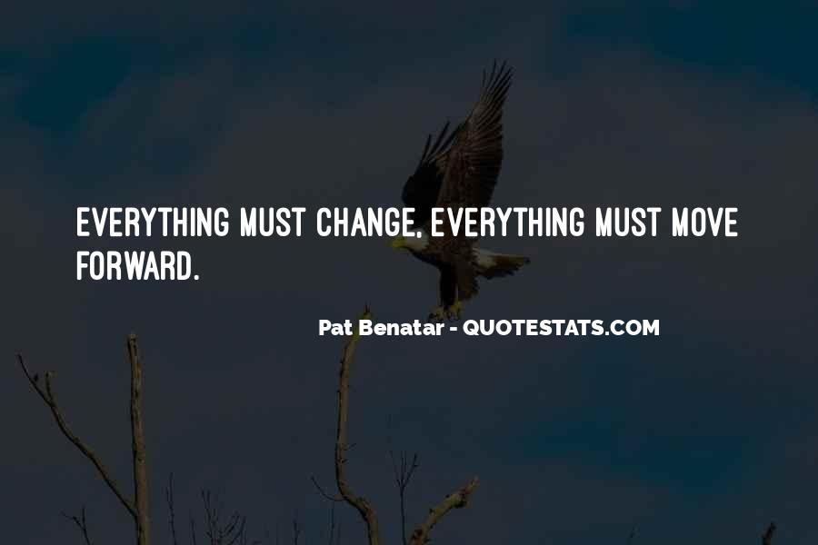 Everything Must Change Quotes #1720021