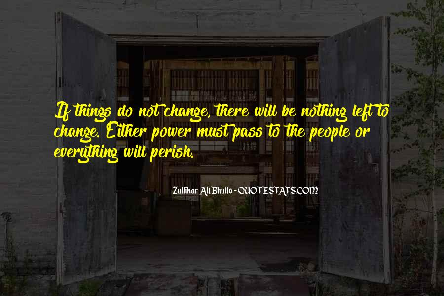 Everything Must Change Quotes #560260