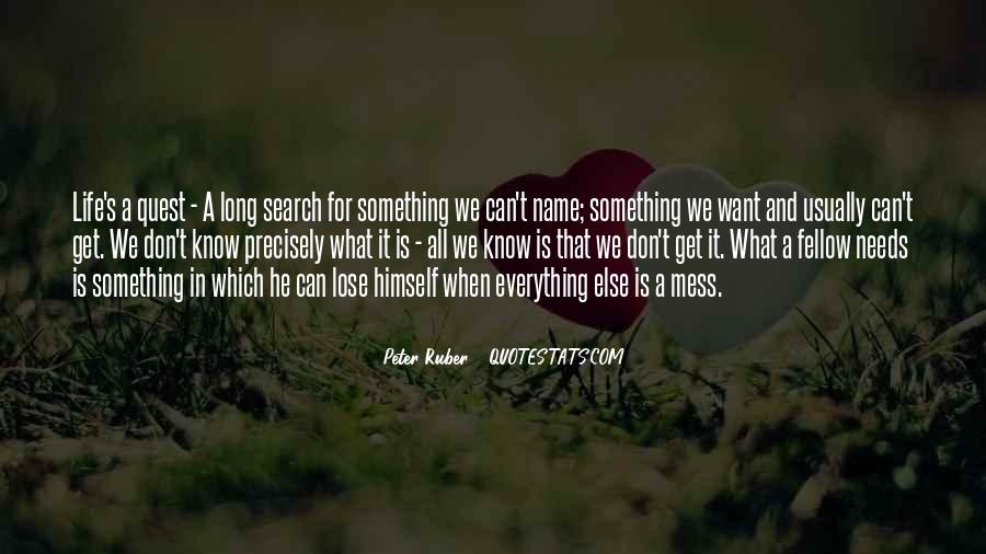 Everything's A Mess Quotes #1139547