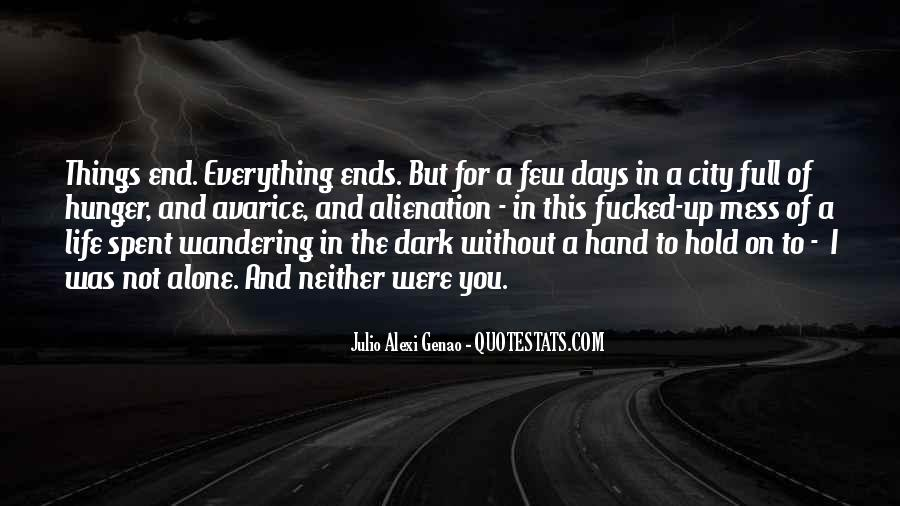Everything's A Mess Quotes #118839