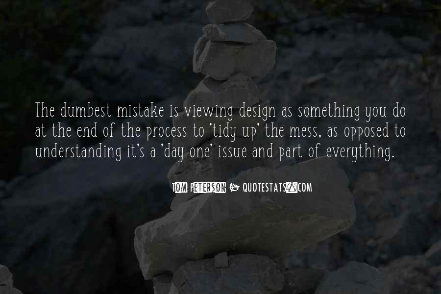 Everything's A Mess Quotes #768593