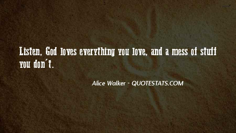 Everything's A Mess Quotes #849259