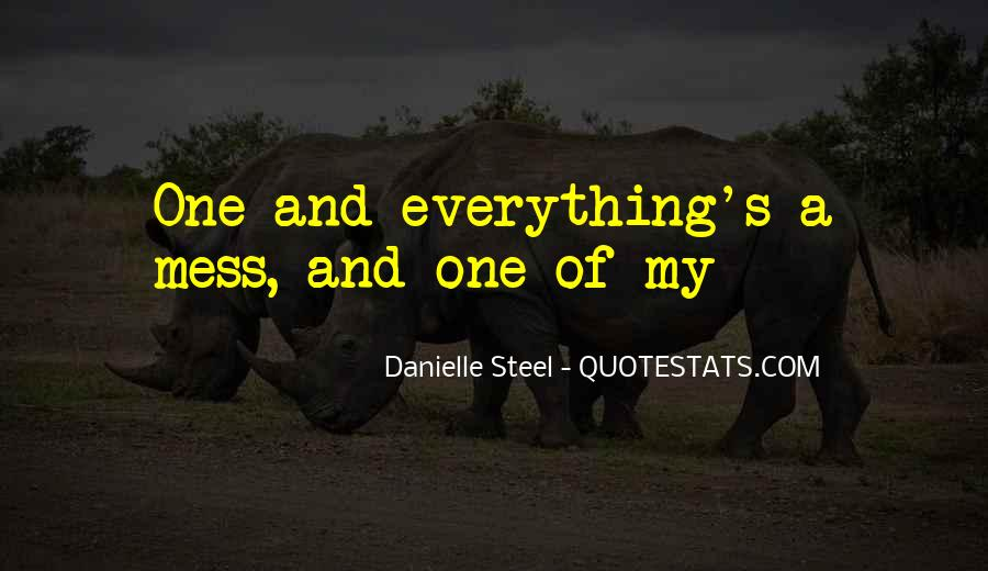 Everything's A Mess Quotes #974978