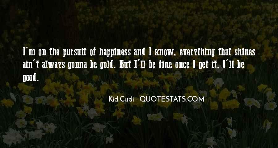 Everything's Gonna Be Okay Quotes #421695