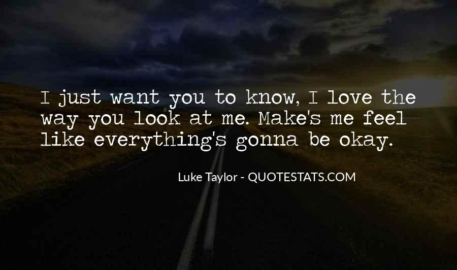 Everything's Gonna Be Okay Quotes #939093