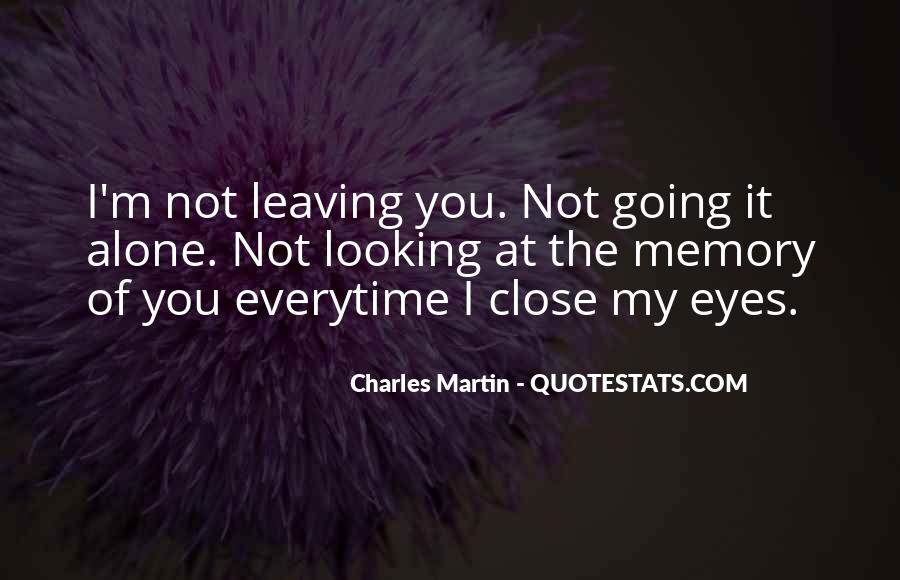 Everytime I Think Of You Quotes #213502