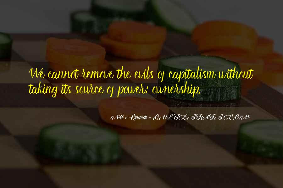 Evils Of Capitalism Quotes #542815