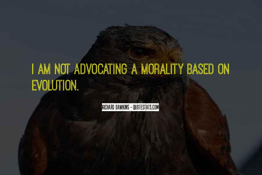 Evolution And Morality Quotes #807389