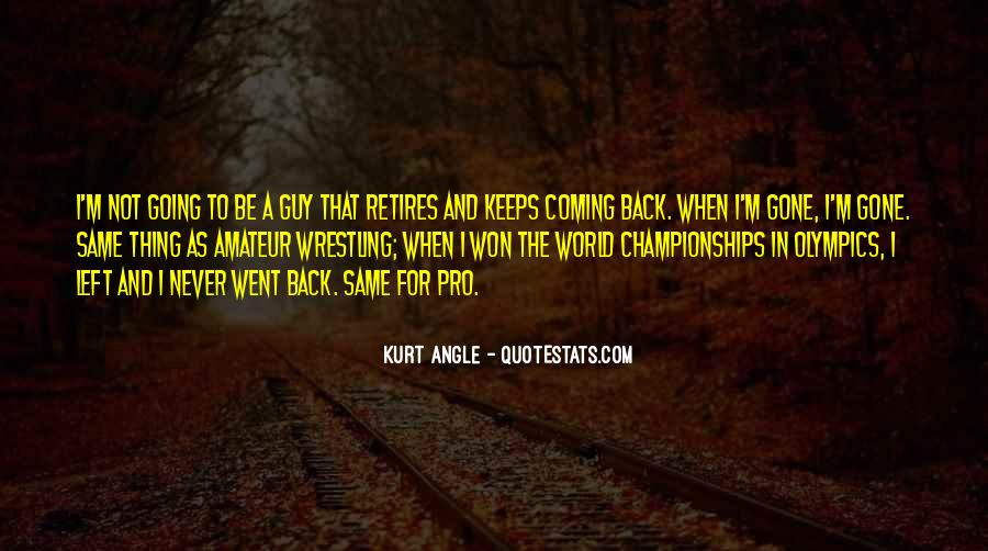 Ex Keeps Coming Back Quotes #804150
