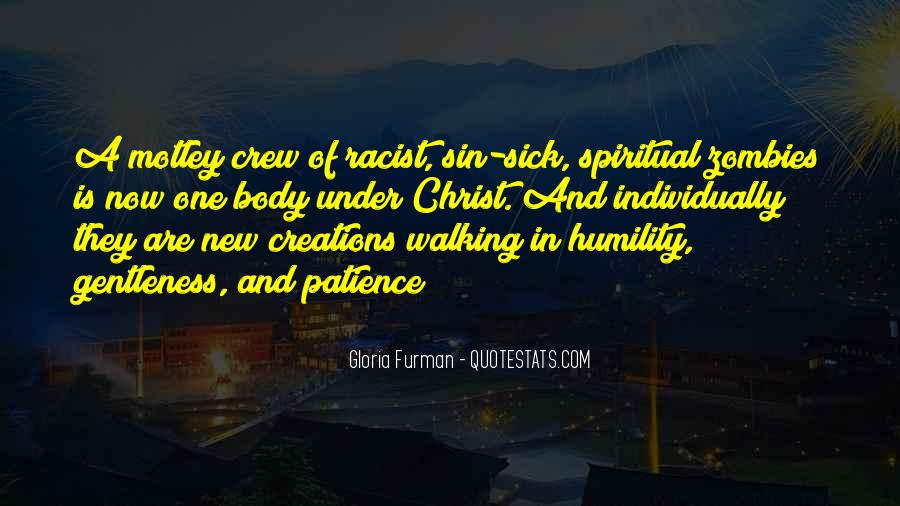 Quotes About Humility And Patience #129528