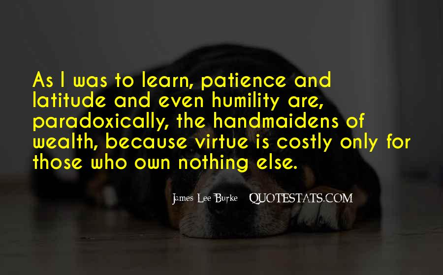 Quotes About Humility And Patience #1361996