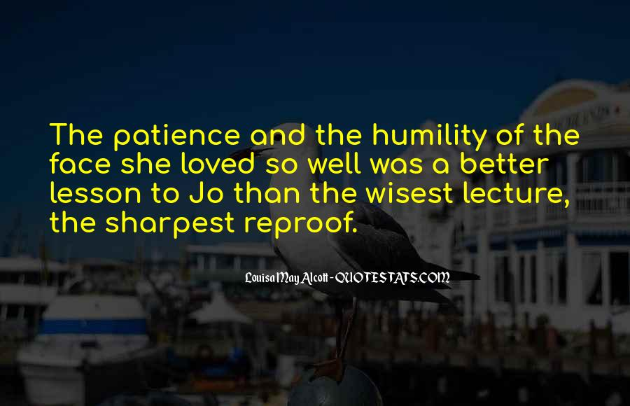 Quotes About Humility And Patience #1474794