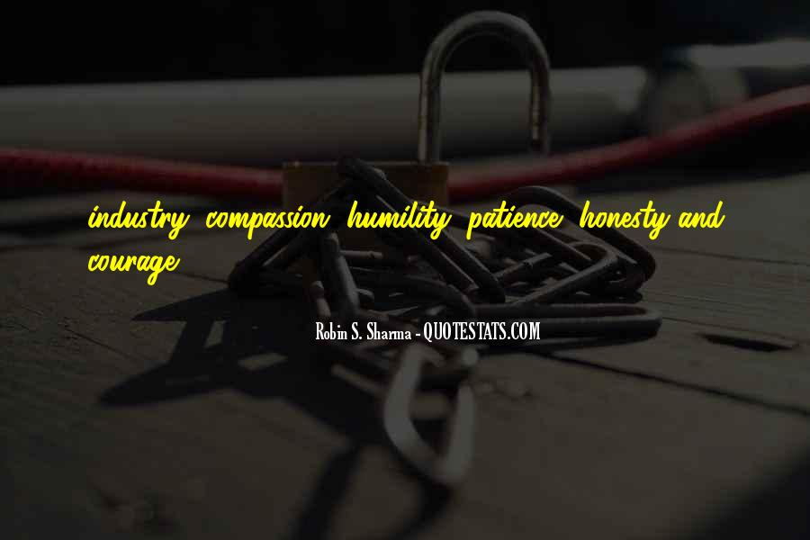 Quotes About Humility And Patience #802418