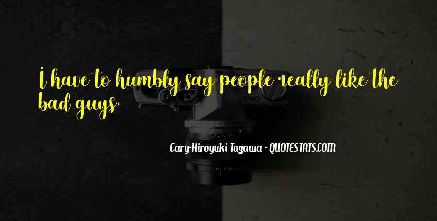 Quotes About Humbly #106256