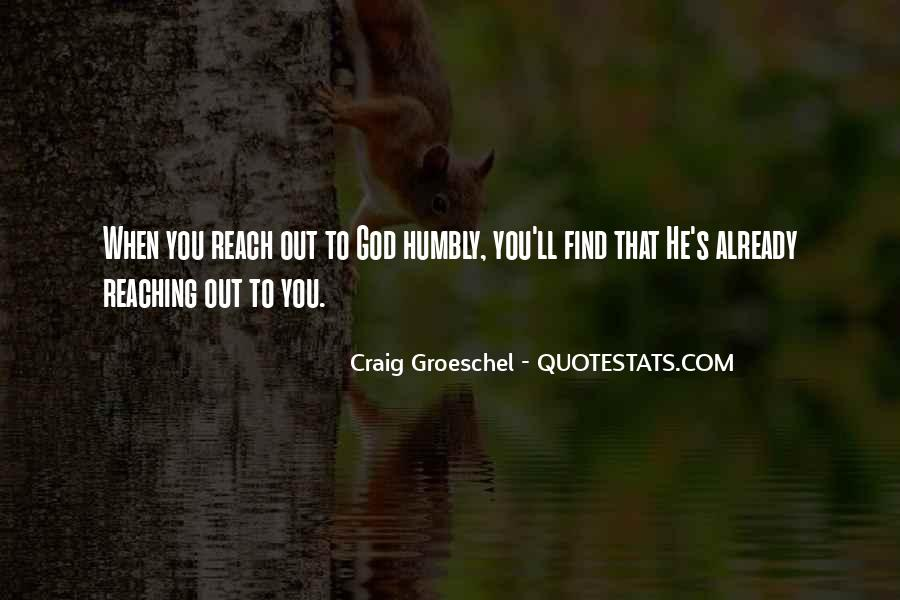 Quotes About Humbly #140075