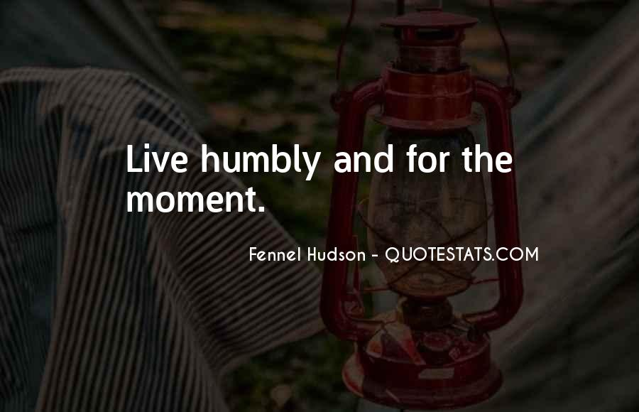 Quotes About Humbly #32227