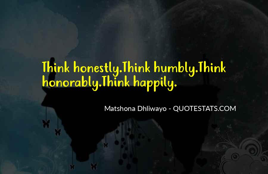 Quotes About Humbly #406394