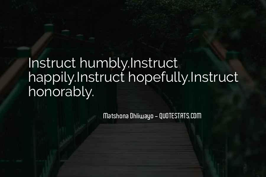 Quotes About Humbly #482587