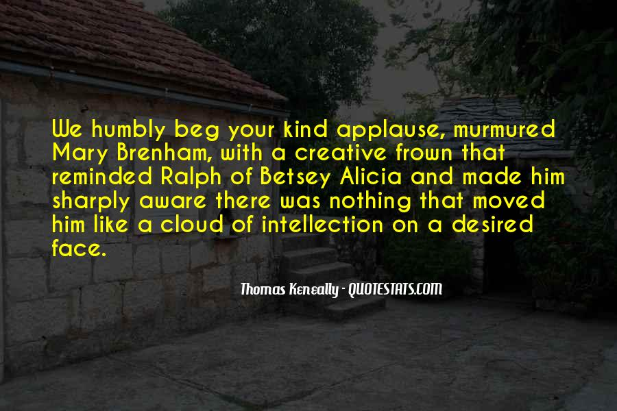 Quotes About Humbly #515954