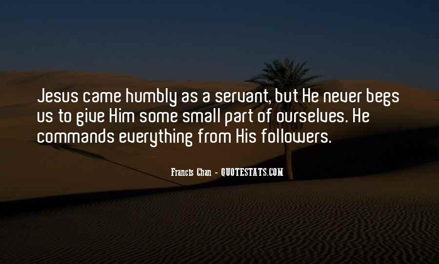 Quotes About Humbly #564779