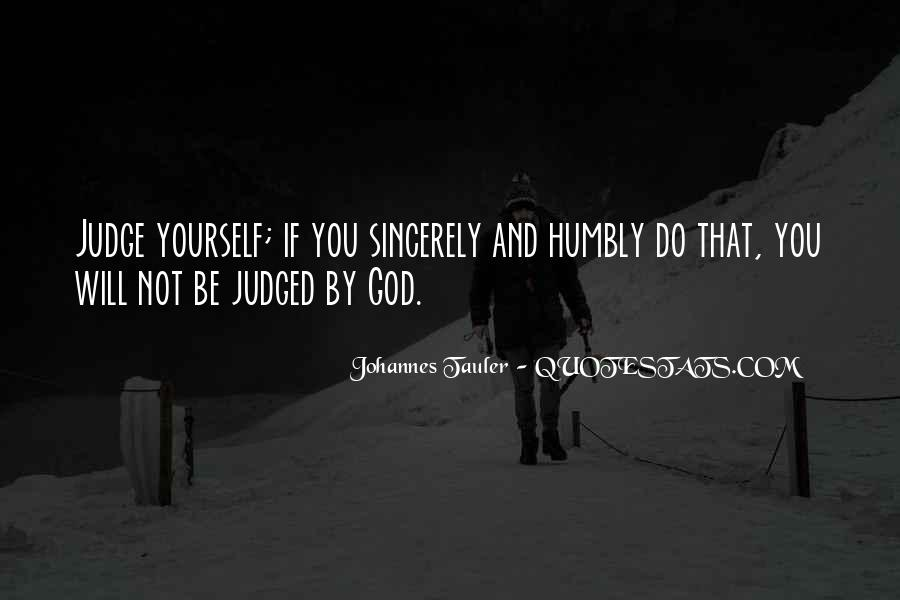Quotes About Humbly #630059