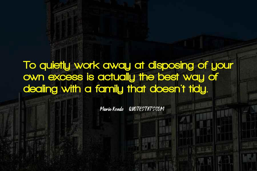Excess Work Quotes #1416113