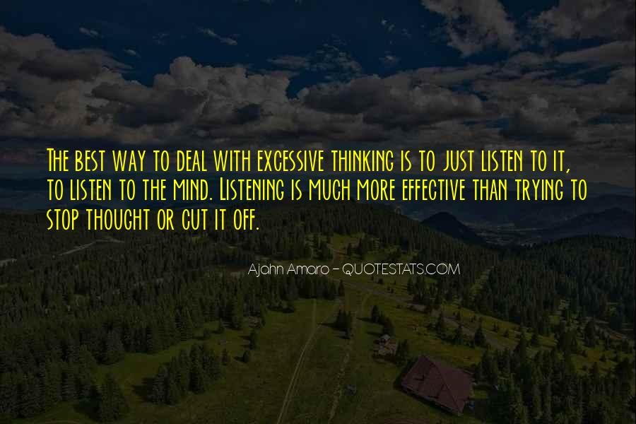 Excessive Thinking Quotes #1663544