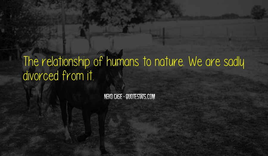 Quotes About Humans Nature #25369