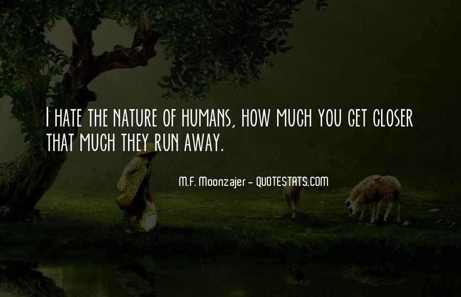 Quotes About Humans Nature #495834