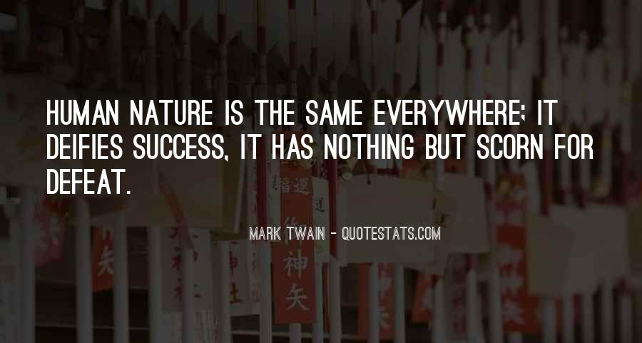 Quotes About Humans Nature #496190